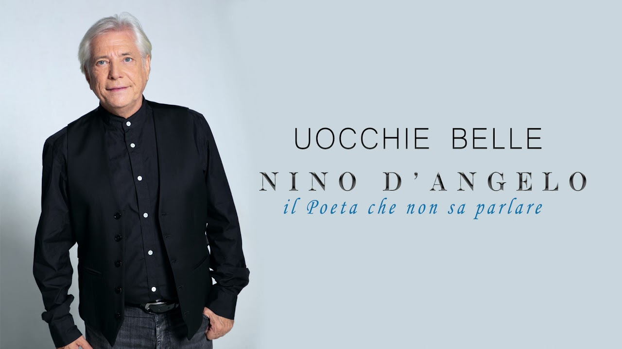 Nino D'Angelo - UOCCHIE BELLE