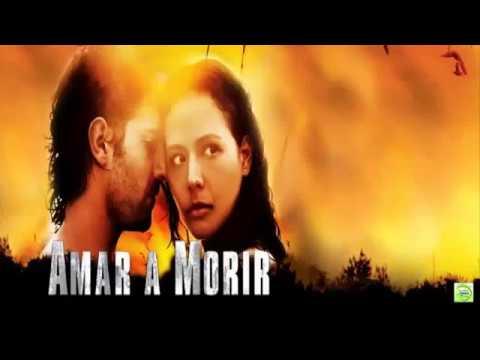 Ver Película  – Amar A Morir – Completa en Español