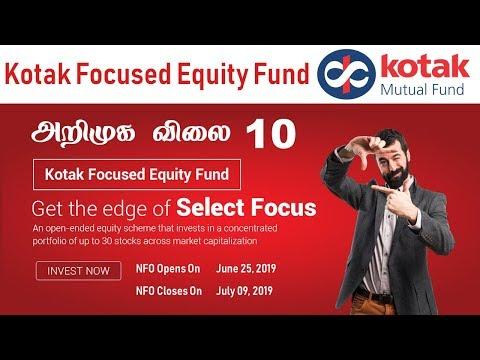 அறிமுக விலை ரூபாய் 10 Kotak Focused Equity Fund NFO Mutual Funds in Tamil