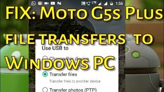 FIX: Moto G5s Plus file transfers to Windows PC