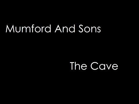 Mumford And Sons - The Cave (lyrics)