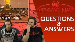 The Future Of Surviving Mars - Q&A