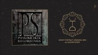 Alexskyspirit - Ghost Portrait (Original Mix)