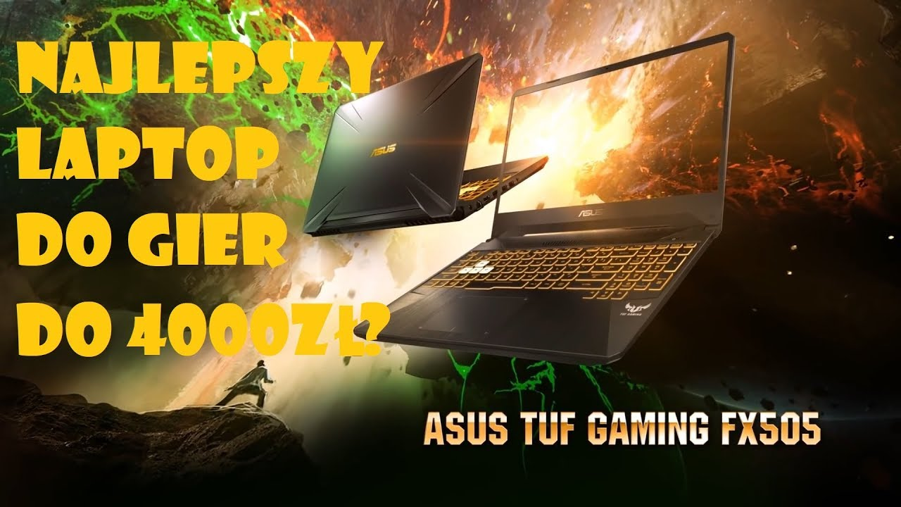 ASUS TUF GAMING FX505DT - Unboxing i recenzja laptopa do gier!