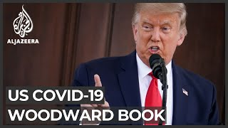Trump knew coronavirus was 'deadly', downplayed it: Woodward book