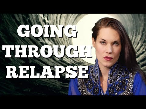 Having a Relapse? (Relapse Prevention, Recovery and How to Overcome Addiction Relapse) - Teal Swan -