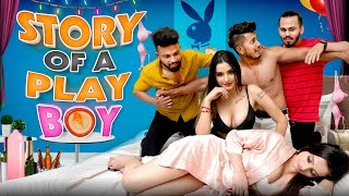 STORY OF A PLAY BOY | Sam khan vines
