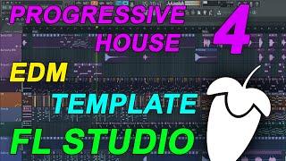 FL Studio - EDM Progressive House Template 4 [FULL FLP]