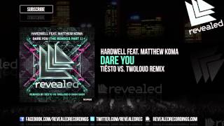 Baixar - Hardwell Feat Matthew Koma Dare You Tiesto Vs Twoloud Remix Out Now Grátis