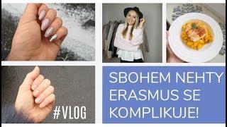 ERASMUS SE KOMPLIKUJE   SBOHEM NEHTY   #vlog