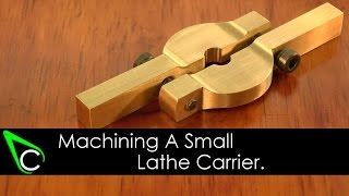 Home Machine Shop Tool Making - Machining A Small Lathe Carrier