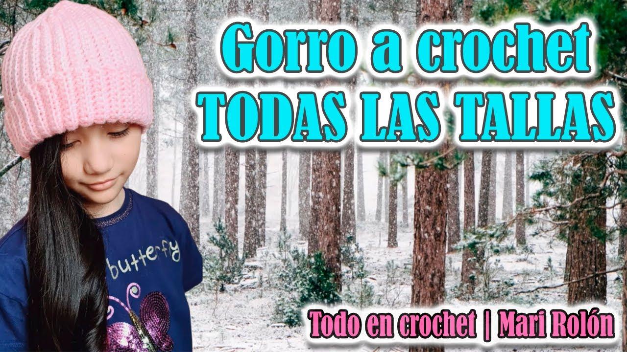 Gorro básico para TODA LA FAMILIA | crochet paso a paso