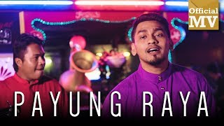 asal usul payung raya official music video
