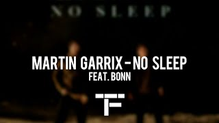 [TRADUCTION FRANÇAISE] Martin Garrix feat. Bonn - No Sleep