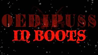 Oedipuss In Boots - Christmas 2013 Tour