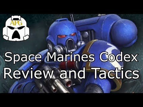 Space Marines Codex - Review and Tactics