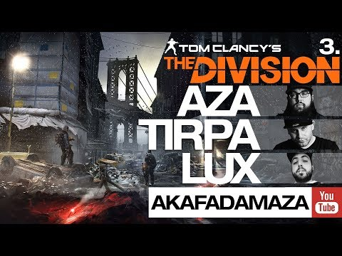 THE DIVISION (PS4) | AZA & TIRPA & LUX | #3 | TOVÁBB!