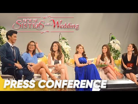 FOUR SISTERS AND A WEDDING Grand Press Conference
