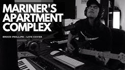 Mariner's Apartment Complex - Lana Del Rey (Brock Phillips Cover)