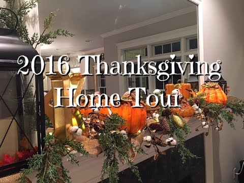 Thanksgiving Home Tour 2016