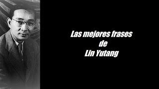 Video Frases célebres de Lin yutang download MP3, 3GP, MP4, WEBM, AVI, FLV November 2017