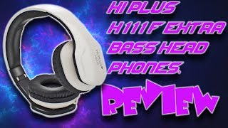 REVIEW OF HI PLUS H111F HEADPHONES R THEY THE BEST