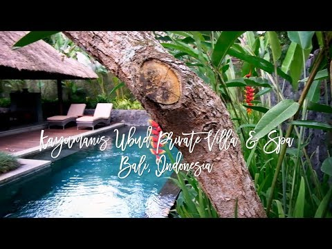 Kayumanis Ubud Private Villa & Spa, Bali – a tropical luxury