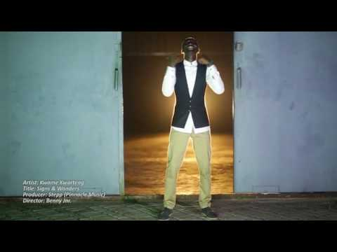Kwame Kwarteng - Signs & Wonders (Directed By Benny Jnr)