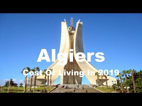 Cost Of Living In Algiers, Algeria  In 2019, Rank 372nd In The World