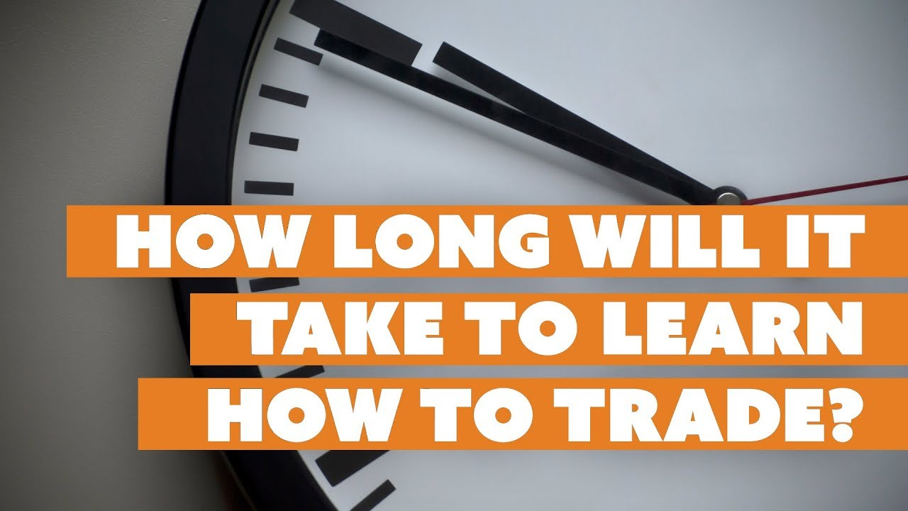 How long it takes to learn forex trading