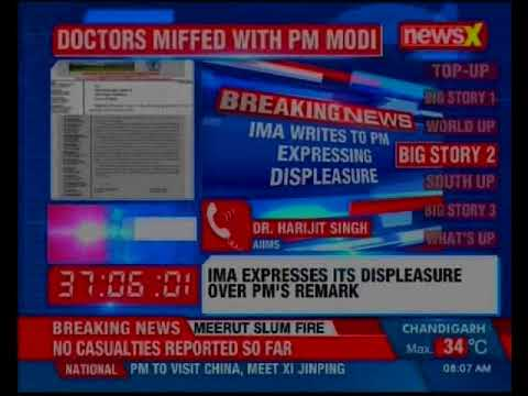 Doctors miffed with PM Modi's remark; IMA writes to PM expressing displeasure