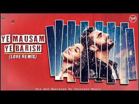 Ye Mausam Ye Baarish(Trap Mix) Feel The Bass - Half Girlfriend Movie Song - Dj Pranjal