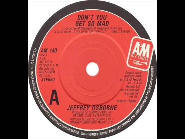 jeffrey-osborne-dont-you-get-so-mad-dj-s-bootleg-extended-dance-re-mix-deejaystathistv