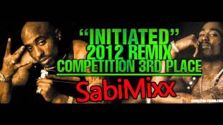 2pac - Initiated (2pac-forum Remix Tournament Third Place) (SabiMixx)