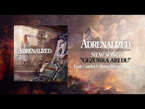 ADRENALIZED - GEZURRA ARI DU feat. Gorka Urbizu (Berri Txarrak) Mp3