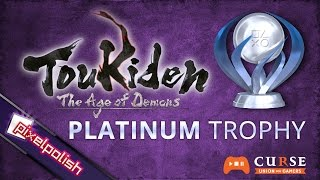 『Toukiden: The Age of Demons』 Slayer of Legend! (Platinum Trophy)