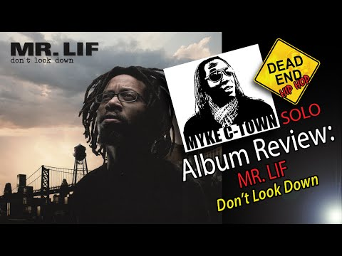 "Mr. Lif ""Don't Look Down"" Review 