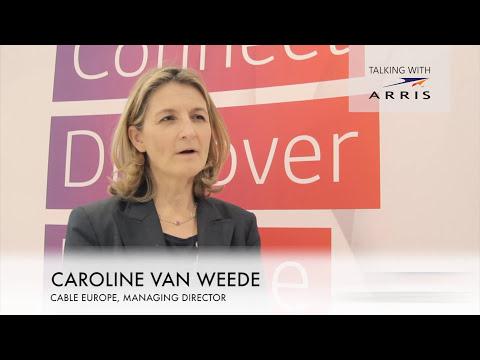 Caroline Van Weede, Managing Director, Cable Europe