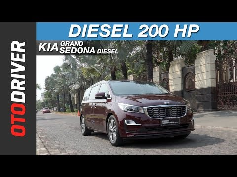 KIA Grand Sedona Diesel 2018 | First Drive | OtoDriver | Supported by GIIAS 2018