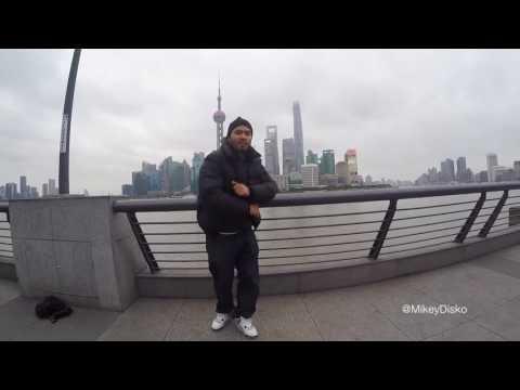 MIKEY DISKO : Great Wall of China + Shanghai Pt2 Freestyle w/ TEVEZ