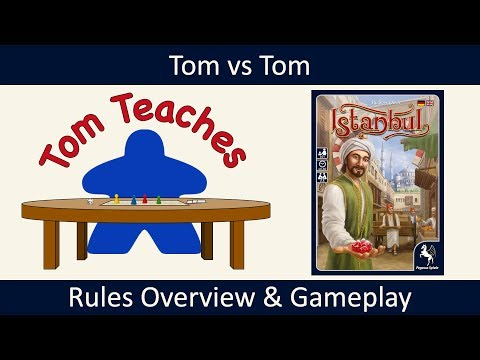 Tom Teaches Istanbul (Rules Overview & Gameplay)