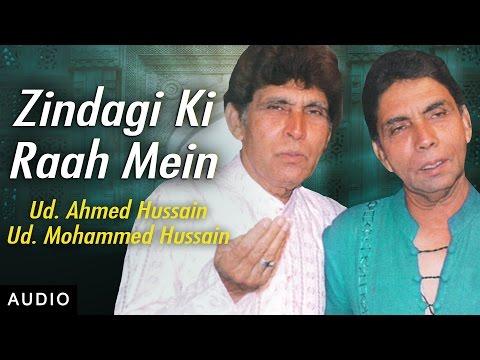 Zindagi Ki Raah Mein   Ahmed Hussain Mohammed Hussain   Ghazal   Red Ribbon Music