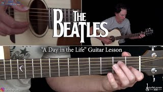 A Day in the Life Guitar Lesson - The Beatles