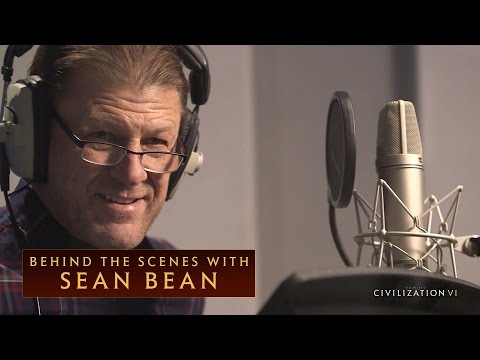 CIVILIZATION VI  Behind the s with Sean Bean