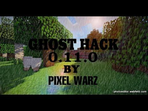 Minecraft PE 0.11.0 Ghost Hack:Mod