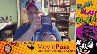 E.7 The Rantist - Movie Pass: Fucking Up Again?