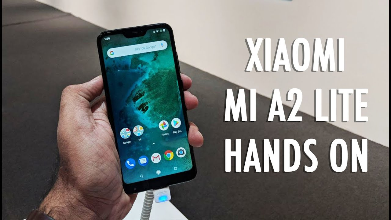 Xiaomi Mi A2 Lite Hands On Youtube
