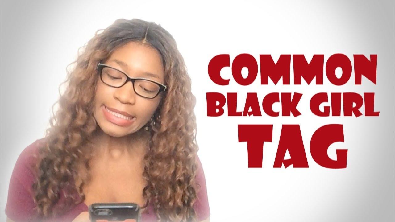 Common black girl tag