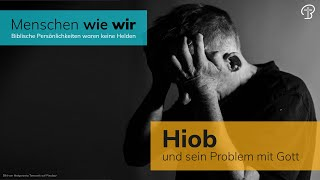 Hiob und sein Problem mit Gott - Maiko Müller