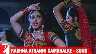 Rakhna Athanni Sambhalke - Full Song - Vijay
